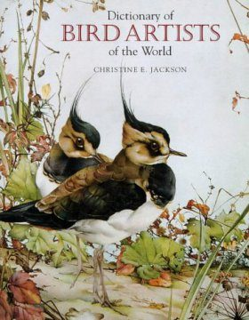 A Dictionary of Bird Artists of the World