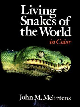 Living Snakes of the World in Colour