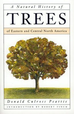 A Natural History of Trees of Eastern and Central North America