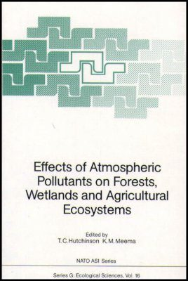 Effects of Atmospheric Pollutants on Forests, Wetlands & Agricultural Ecosystems