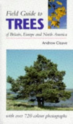 Field Guide to Trees of Britain, Europe and North America
