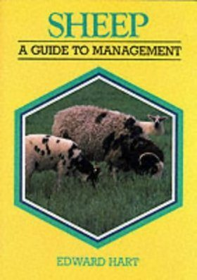 Sheep: A Guide to Management