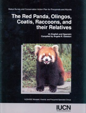 The Red Panda, Olingos, Coatis, Raccoons and their Relatives