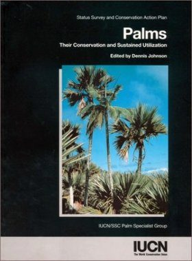 Palms: Their Conservation and Sustained Utilization