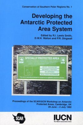 Developing the Antarctic Protected Area System