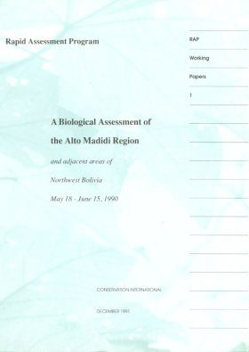 A Biological Assessment of the Alto Madidi Region and Adjacent Areas of Northwest Bolivia, June 1990