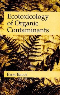 Ecotoxicology of Organic Contaminants