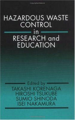 Hazardous Waste Control in Research and Education