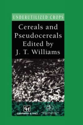Cereals and Pseudocereals