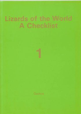 Lizards of the World: A Checklist, Volume 1
