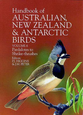 Handbook of Australian, New Zealand and Antarctic Birds: Volume 6