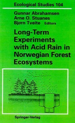 Long-Term Experiments with Acid Rain in Norwegian Forest Ecosystems