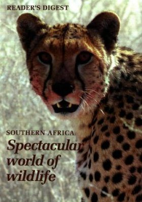 Southern Africa: Spectacular World of Wildlife