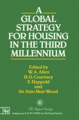 A Global Strategy for Housing in the Third Millennium