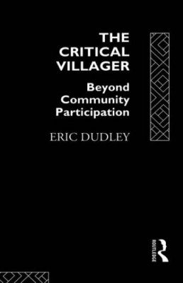 The Critical Villager: Beyond Community Participation
