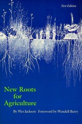 New Roots for Agriculture