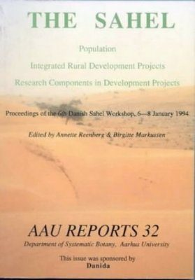The Sahel: Population, Integrated Rural Development Projects, Research Components in Development Projects