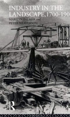 Industry in the Landscape, 1700 - 1900
