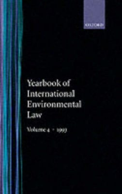 Yearbook of International Environmental Law, Volume 4, 1993
