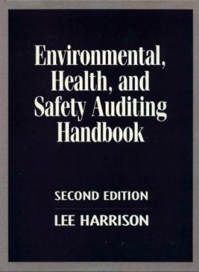 Environmental Health and Safety Auditing Handbook