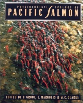 Physiological Ecology of Pacific Salmon