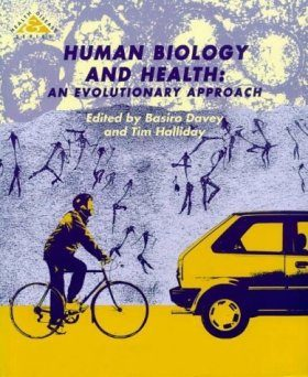 Human Biology and Health: An Evolutionary Approach