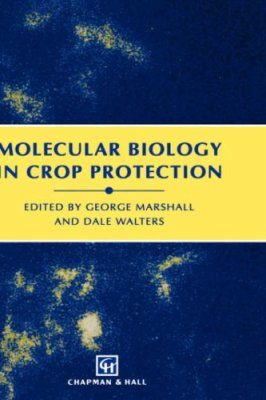 Molecular Biology in Crop Protection