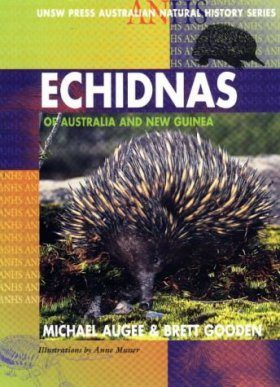 Echidnas of Australia and New Guinea