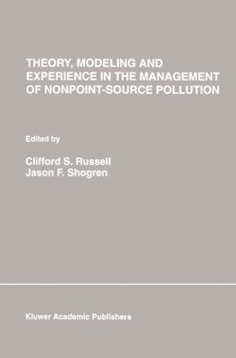 Theory, Modeling and Experience in the Management of Nonpoint-Source Pollution