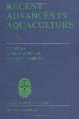 Recent Advances in Aquaculture, Volume 5