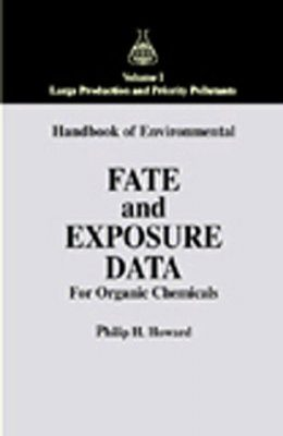Environmental Fate and Exposure of Organic Chemicals, Volume 1