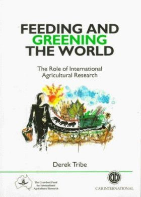 Feeding and Greening the World