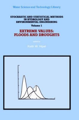 Extreme Values: Floods and Droughts