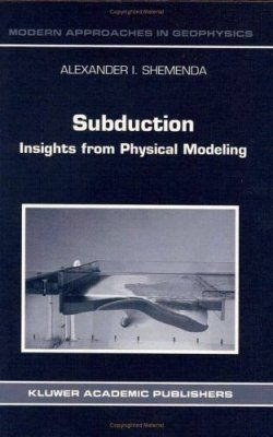 Subduction: Insights from Physical Modelling