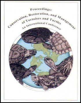 Proceedings: Conservation, Restoration and Management of Tortoises and Turtles