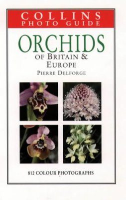 Collins Photo Guide to Orchids of Britain and Europe