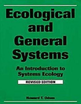 Ecological and General Systems: An Introduction to Systems Ecology