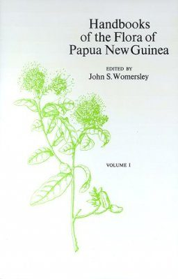 Handbooks of the Flora of Papua New Guinea, Volume 1