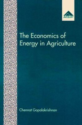 The Economics of Energy in Agriculture
