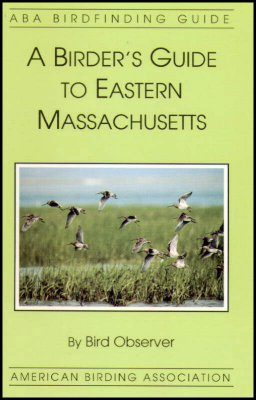 A Birder's Guide to Eastern Massachusetts