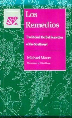 Los Remidios: Traditional Herbal Remedies of the Southwest