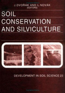 Soil Conservation and Silviculture