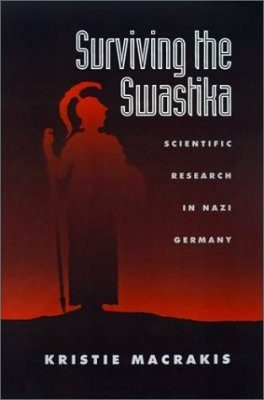Surviving the Swastika: Scientific Research in Nazi Germany