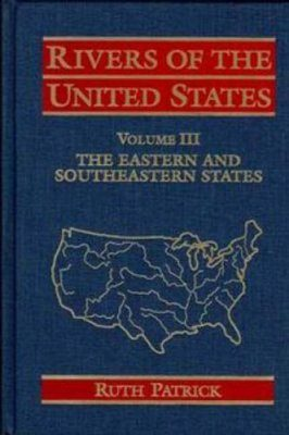 Rivers of the United States, Volume 3: Rivers of the Eastern and Southeastern United States