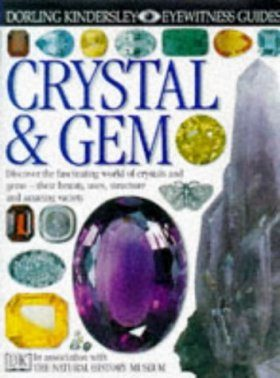 Eyewitness Guide: Crystal and Gem