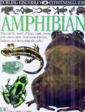 Eyewitness Guide: Amphibian