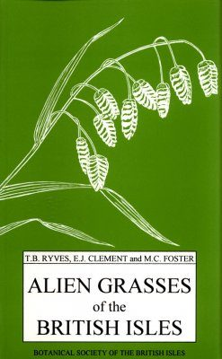Alien Grasses of the British Isles: A Provisional Catalogue