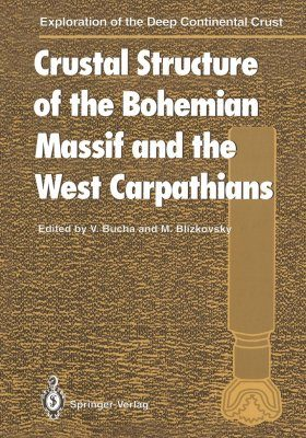 Crustal Structure of the Bohemian Massif and the West Carpathians