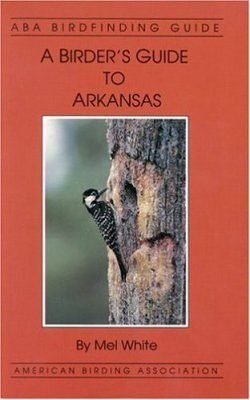 A Birder's Guide to Arkansas