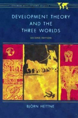 Development Theory and the Three Worlds